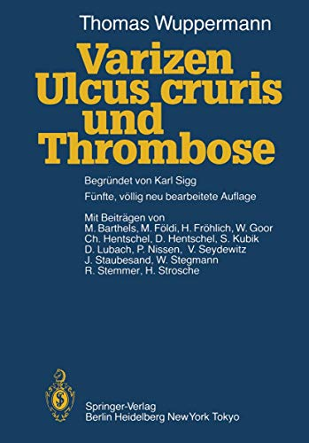 9783540123729: Varizen, Ulcus cruris und Thrombose