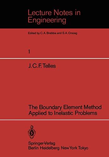 The Boundary Element Method Applied to Inelastic Problems: J. C. F. Telles