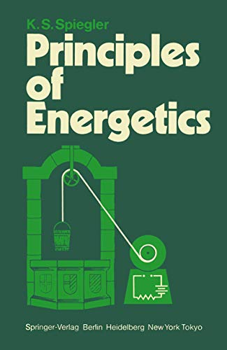 Principles of Energetics: Spiegler, K.S.