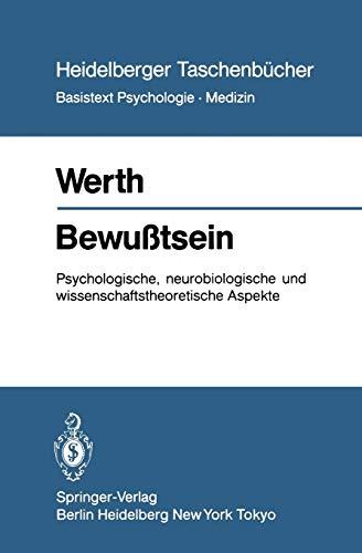 9783540124429: Bewu�tsein: Psychologische, neurobiologische und wissenschaftstheoretische Aspekte (Heidelberger Taschenb�cher)