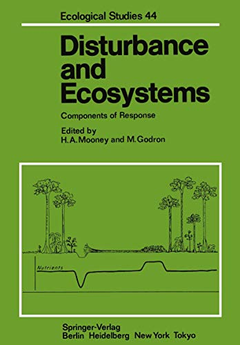 9783540124542: Disturbance and Ecosystems: Components of Response (Ecological Studies)