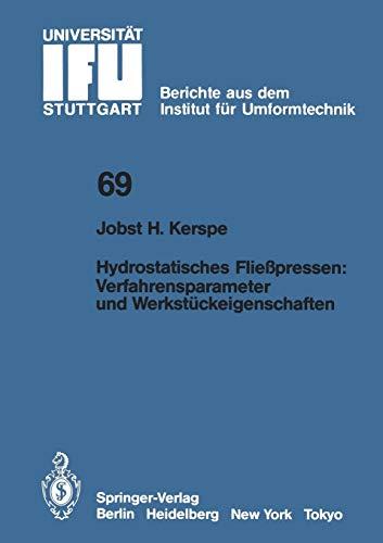 Hydrostatisches Fließpressen: Verfahrensparameter und Werkstückeigenschaften: Kerspe, Jobst-H.