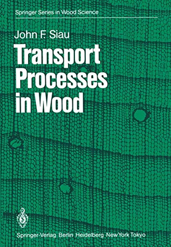 9783540125747: Transport Processes in Wood (Springer Series in Wood Science)