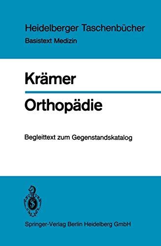 9783540126324: Orthop Die: Begleittext Zum Gegenstandskatalog. Mit 300 PR Fungsfragen Und Kommentierten Antworten (Heidelberger Taschenb Cher)