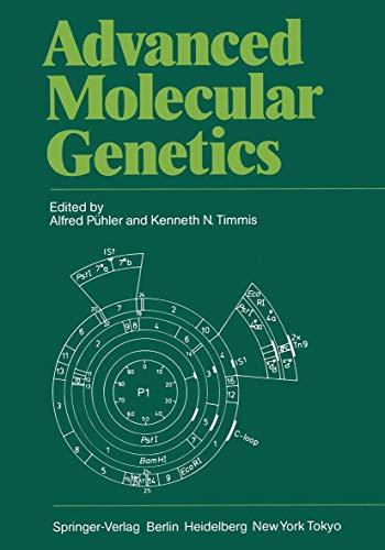 9783540127406: Advanced Molecular Genetics