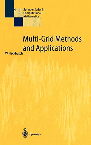 9783540127611: Multi-Grid Methods and Applications (Springer Series in Computational Mathematics)