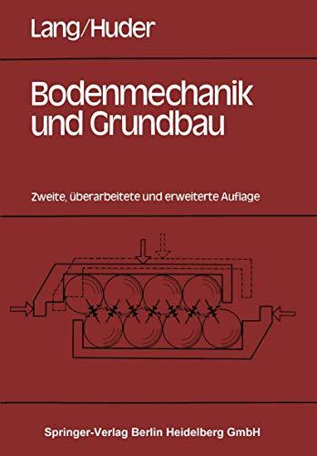 9783540127765: Bodenmechanik Und Grundbau: Das Verhalten Von B Den Und Die Wichtigsten Grundbaulichen Konzepte (German Edition)