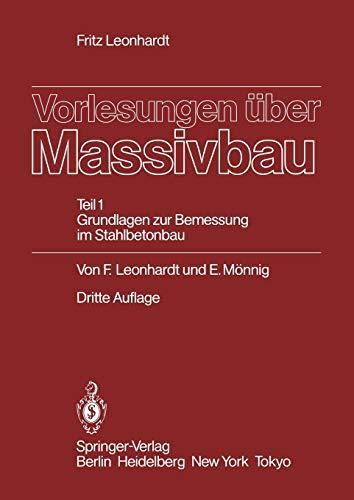 9783540127864: Vorlesungen über Massivbau: Teil 1: Grundlagen zur Bemessung im Stahlbetonbau (German Edition)