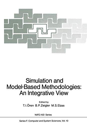 9783540128847: Simulation and Model-Based Methodologies: An Integrative View (Nato ASI Subseries F:)