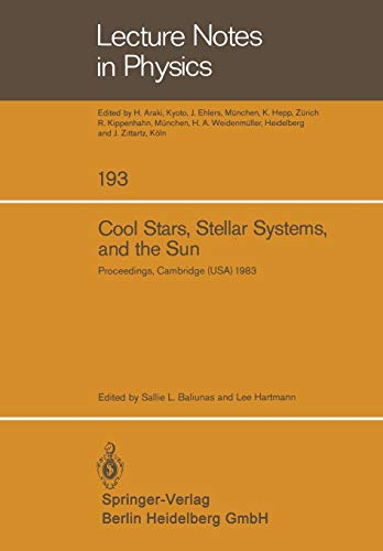 9783540129073: Cool Stars, Stellar Systems, and the Sun: Proceedings of the Third Cambridge Workshop on Cool Stars, Stellar Systems, and the Sun Held in Cambridge, ... October 5–7, 1983 (Lecture Notes in Physics)
