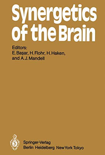 9783540129608: Synergetics of the Brain: Proceedings of the International Symposium on Synergetics at Schloß Elmau, Bavaria, May 2 - 7, 1983: Proceedings of the ... 2-7, 1983 (Springer Series in Synergetics)