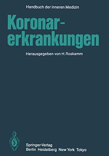 9783540130215: Koronarerkrankungen (Handbuch der inneren Medizin)