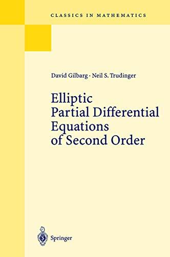9783540130253: Elliptic Partial Differential Equations of Second Order (Grundlehren der mathematischen Wissenschaften)