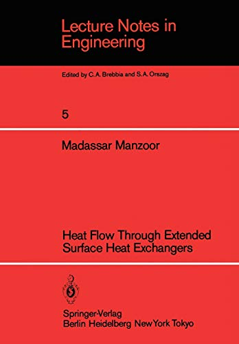9783540130475: Heat Flow Through Extended Surface Heat Exchangers (Lecture Notes in Engineering)