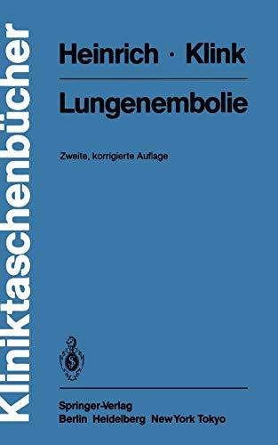 Lungenembolie (Kliniktaschenba1/4cher): Fritz Heinrich