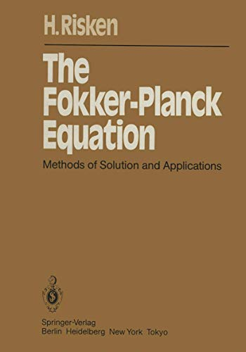 9783540130987: The Fokker-Planck Equation: Methods of Solution and Applications (Springer Series in Synergetics)