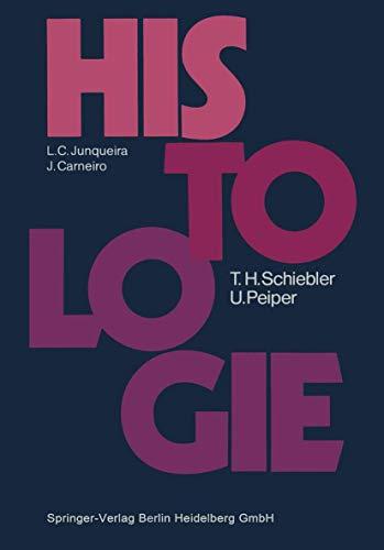 Histologie: Lehrbuch der Cytologie, Histologie und mikroskopischen: L.C. Junqueira, J.