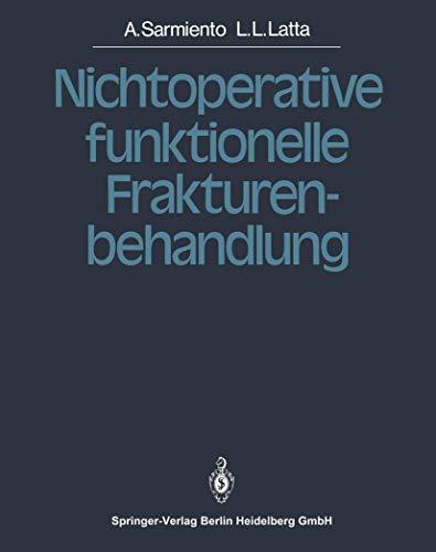 9783540131892: Nichtoperative funktionelle Frakturenbehandlung