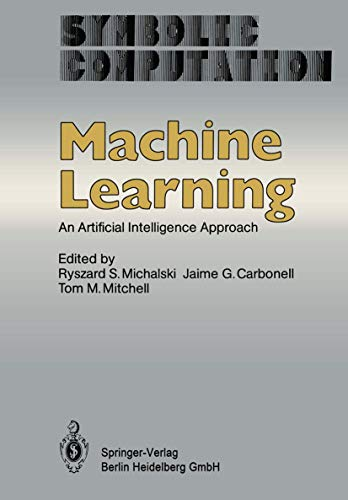 9783540132981: Machine Learning: An Artificial Intelligence Approach (Symbolic Computation)