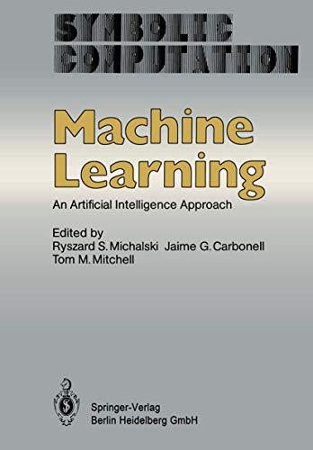 9783540132981: Machine Learning: An Artifical Intelligence Approach (Symbolic computation)