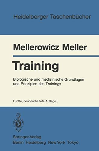 9783540134060: Training: Biologische und medizinische Grundlagen und Prinzipien des Trainings (Heidelberger Taschenbücher)