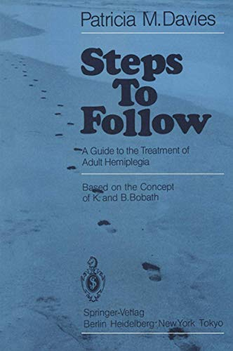 9783540134367: Steps to Follow: A Guide to the Treatment of Adult Hemiplegia