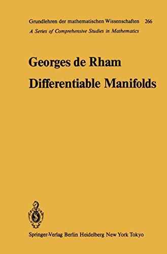 9783540134633: Differentiable Manifolds: Forms, Currents, Harmonic Forms (Grundlehren der mathematischen Wissenschaften)
