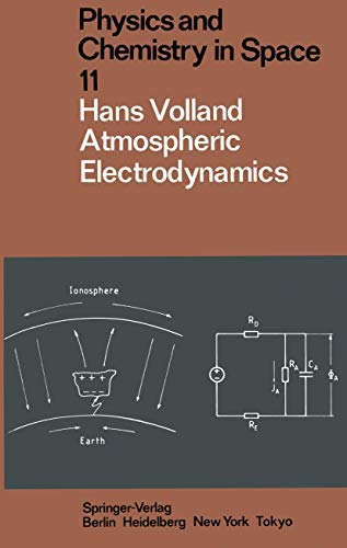 9783540135104: Atmospheric electrodynamics (Physics and chemistry in space)