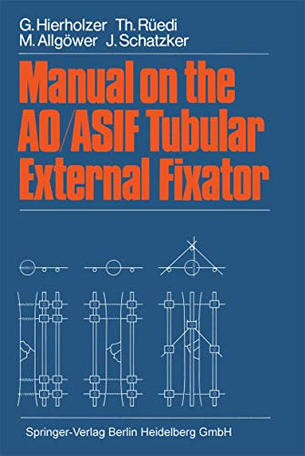 9783540135180: Manual on the AO/ASIF Tubular External Fixator