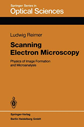 9783540135302: Scanning Electron Microscopy: Physics of Image Formation and Microanalysis
