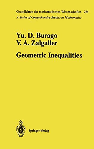 9783540136156: Geometric Inequalities (Grundlehren der mathematischen Wissenschaften) (v. 285)