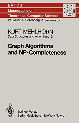 9783540136415: Data Structures and Algorithms 2: Graph Algorithms and NP-Completeness (Eatcs Monographs on Theoretical Computer Science)