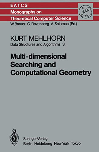 9783540136422: Data Structures and Algorithms 3: Multi-dimensional Searching and Computational Geometry (Monographs in Theoretical Computer Science. An EATCS Series)