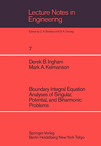 9783540136460: Boundary Integral Equation Analyses of Singular, Potential, and Biharmonic Problems (Lecture Notes in Engineering)