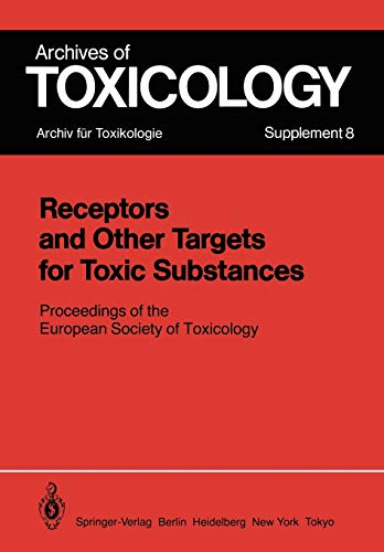 9783540136705: Receptors and Other Targets for Toxic Substances: Proceedings of the European Society of Toxicology (Archives of Toxicology)