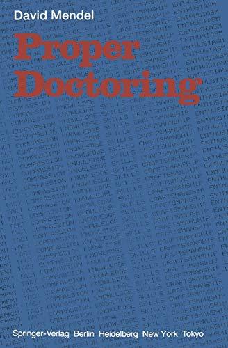 9783540136866: Proper Doctoring