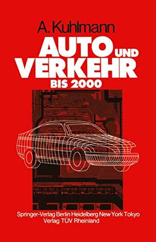 9783540137139: Auto und Verkehr bis 2000 (German Edition)