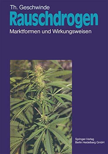 9783540137399: Rauschdrogen: Marktformen und Wirkungsweisen (German Edition)