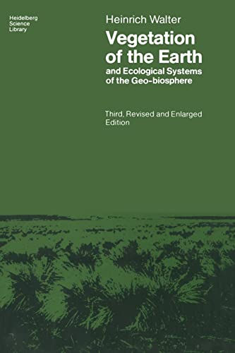 9783540137481: Vegetation of the Earth and Ecological Systems of the Geo-biosphere (Heidelberg Science Library)