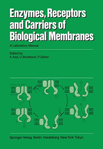 9783540137511: Enzymes, Receptors, and Carriers of Biological Membranes: A Laboratory Manual