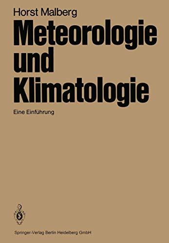 9783540137887: Meteorologie Und Klimatologie: Eine Einf Hrung