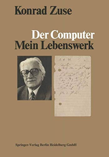 9783540138143: Der Computer: Mein Lebenswerk (German Edition)