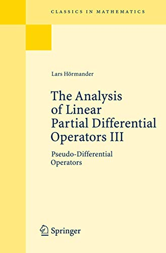 The Analysis of Linear Partial Differential Operators: Hormander, Lars, HÃ