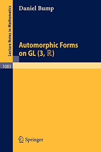 Automorphic Forms on Gl (3, Tr) (Lecture: D. Bump