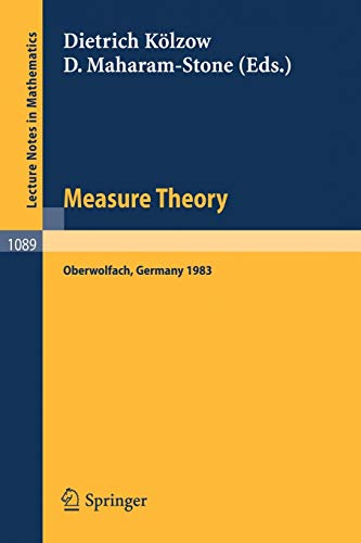9783540138747: Measure Theory Oberwolfach 1983: Proceedings of the Conference held at Oberwolfach, June 26-July 2, 1983 (Lecture Notes in Mathematics)
