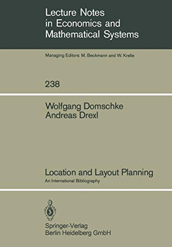9783540139089: Location and Layout Planning: An International Bibliography (Lecture Notes in Economics and Mathematical Systems)