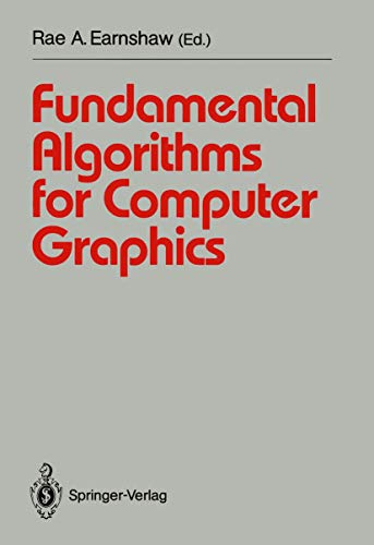 9783540139201: Fundamental Algorithms for Computer Graphics: NATO Advanced Study Institute directed by J.E. Bresenham, R.A. Earnshaw, M.L.V. Pitteway (Nato ASI Subseries F:)