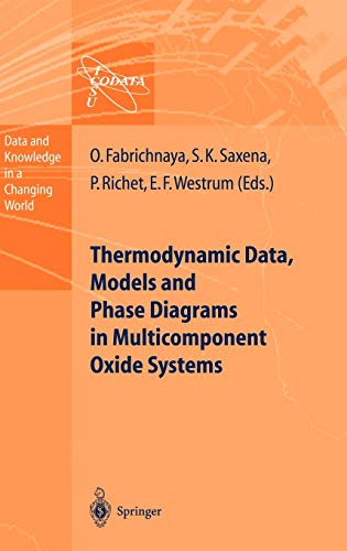 9783540140184: Thermodynamic Data, Models, and Phase Diagrams in Multicomponent Oxide Systems: An Assessment for Materials and Planetary Scientists Based on Data (Data and Knowledge in a Changing World)