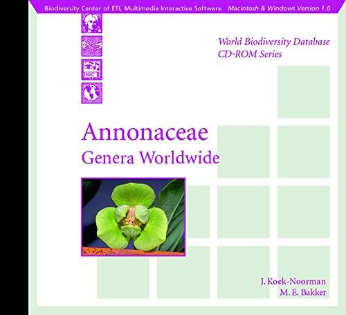 9783540147046: Annonaceae: Genera Worldwide (World Biodiversity Database CD-ROM Series)