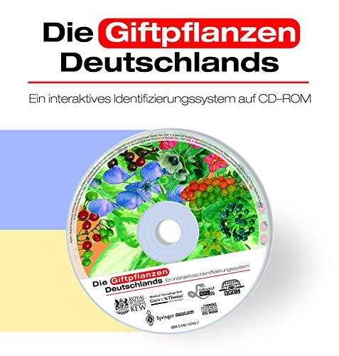 9783540147831: Die Giftpflanzen Deutschlands: Ein interaktives Identifizierungssystem auf CD-ROM